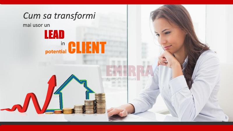 Cum sa convertesti un Lead in potential Client fara a cheltui mai multi bani
